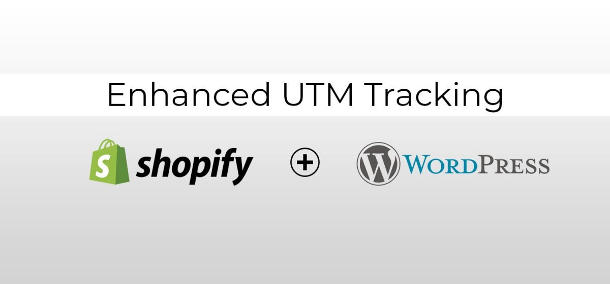 Enhanced UTM Tracking for Shopify and WordPress